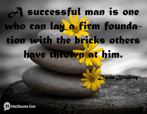 A Successful Man is One Who Can - Inspirational Quotes - David Brinkley