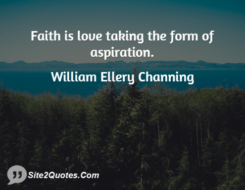 Inspirational Quotes - William Ellery Channing
