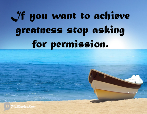 If You Want to Achieve Greatness - Inspirational Quotes - Site2Quote