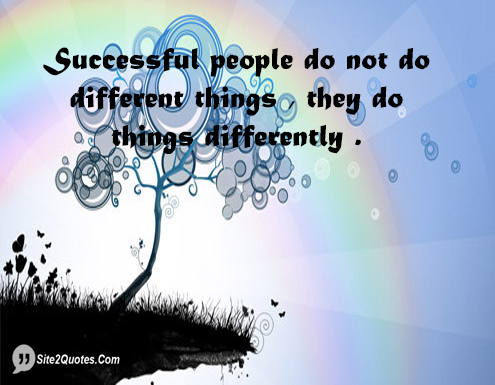 Successful People Do Not Do Different Things - Inspirational Quotes - Site2Quote