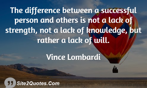 The Difference Between a Successful Person and Others - Success Quotes - Vince Lombardi